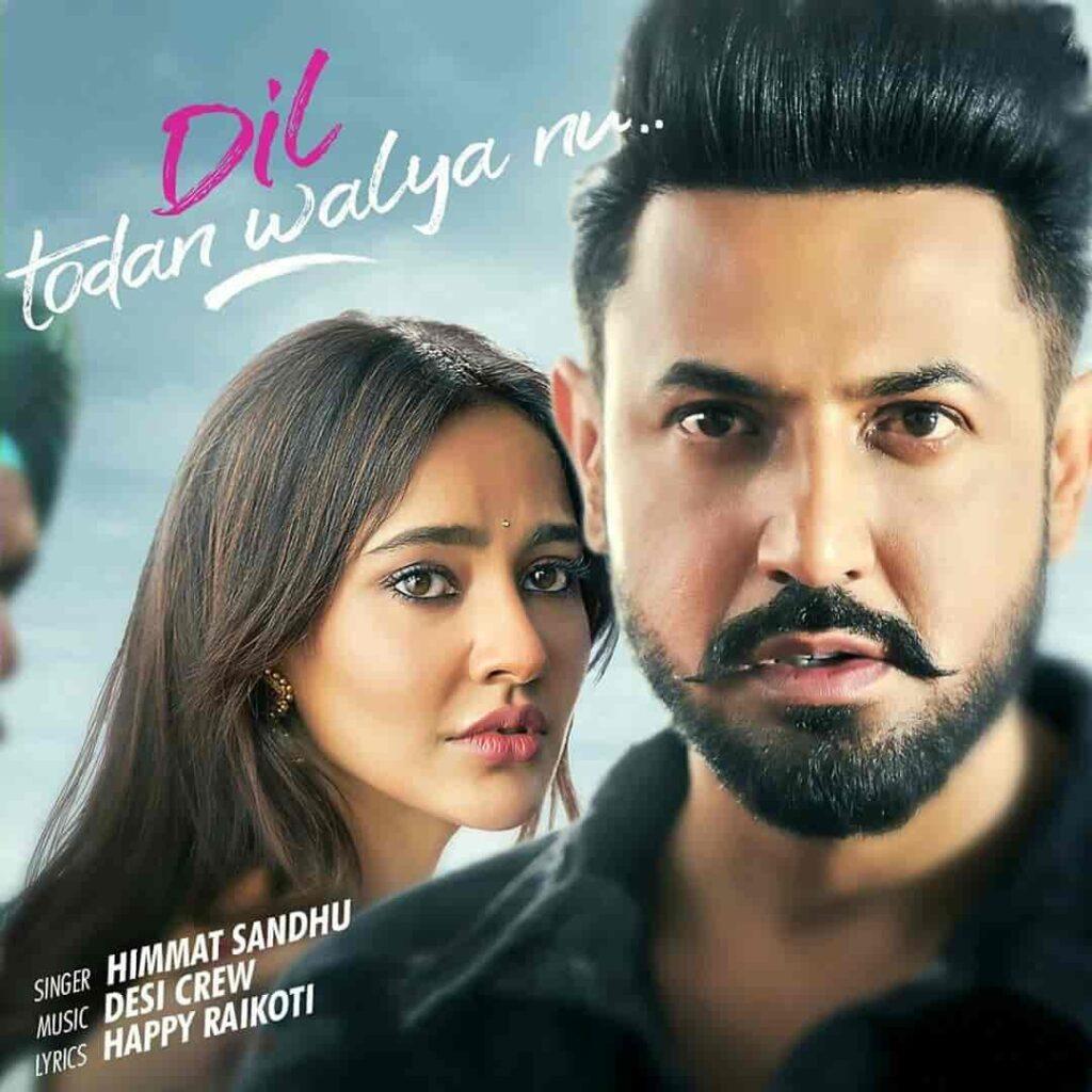 Dil Todan Walya Nu Song Lyrics – Ik Sandhu Hunda Si Movie